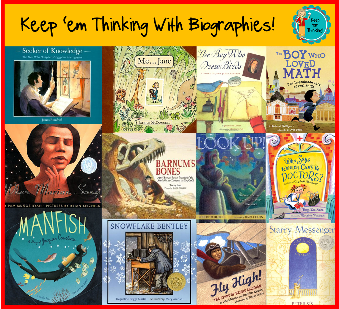 Biographies: Keep 'em Thinking!: Keep 'em Thinking With Biographies
